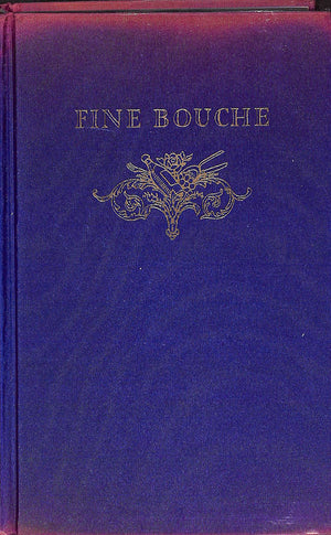 Fine Bouche: A History of the Restaurant in France