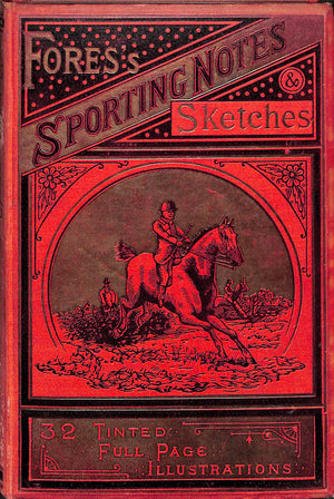 """Fores's Sporting Notes & Sketches Vol. XXIV 1907"""