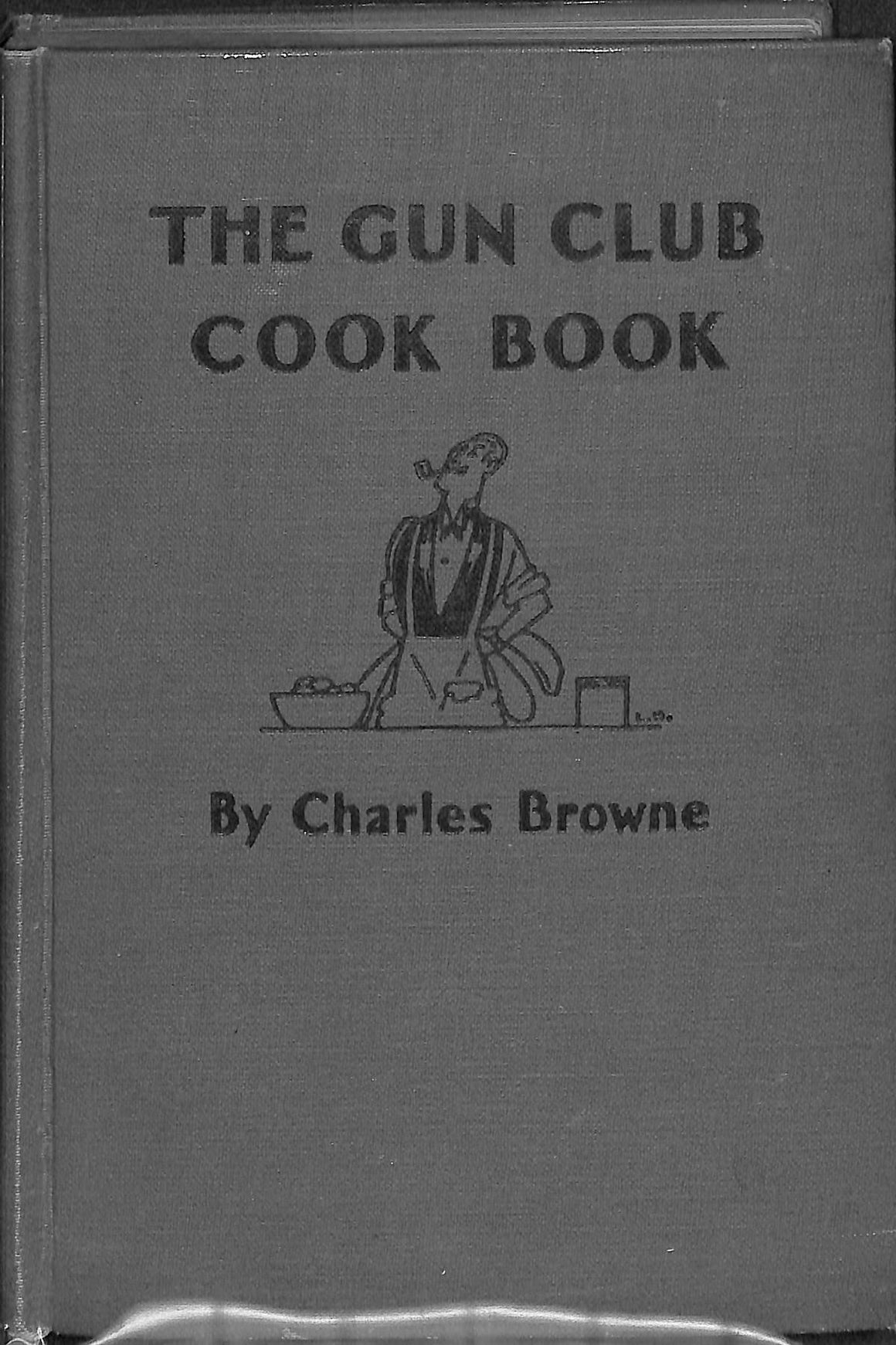 The Gun Club Cook Book