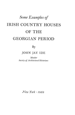 Irish Country Houses of the Georgian Period