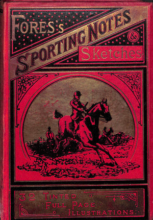 """Fores's Sporting Notes & Sketches Vol. XXI 1904"""