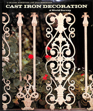 """Cast Iron Decoration: A World Survey"""