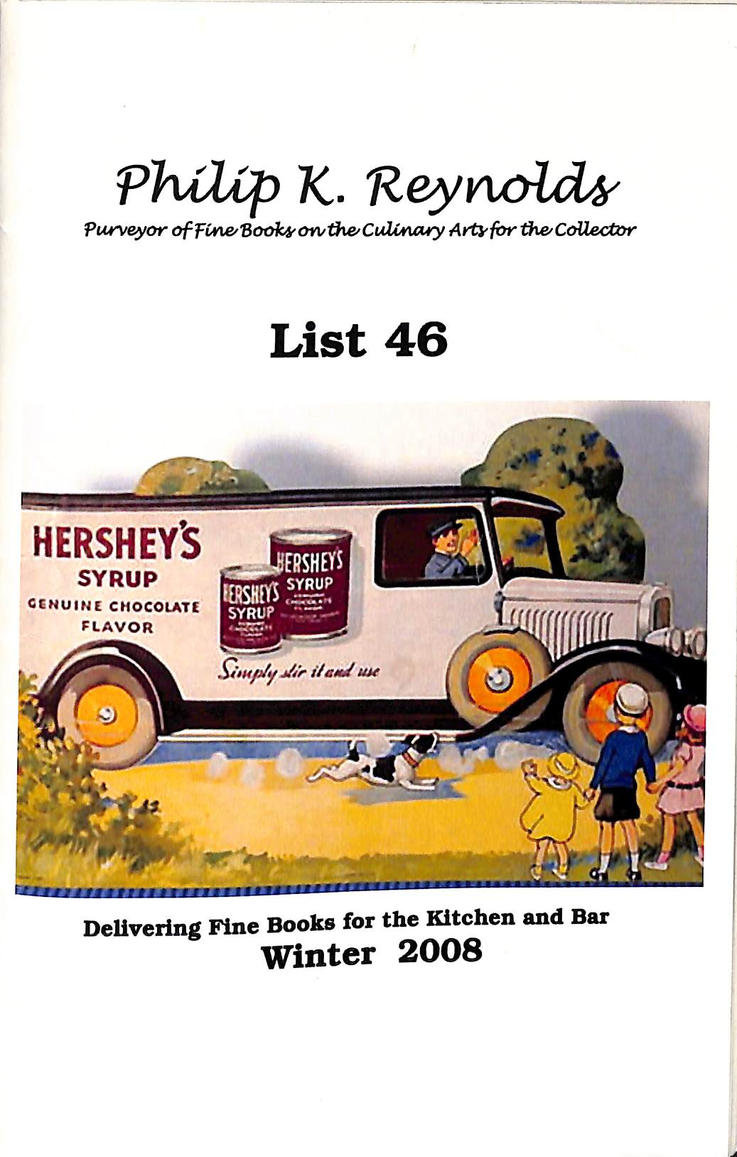 Philip K. Reynolds: Purveyor of Fine Books on the Culinary Arts for the Collector: List 46