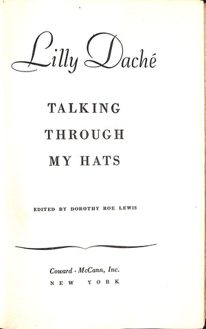 """Talking Through My Hats"" 1946 (Inscribed!)"