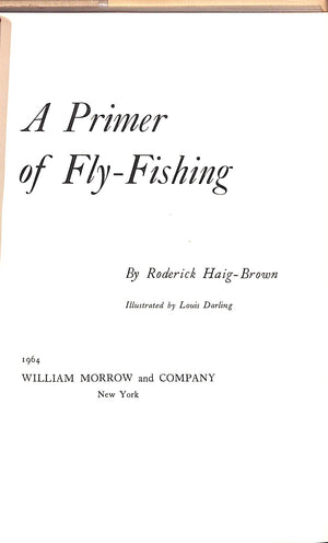 'A Primer of Fly-Fishing' by Roderick Haig-Brown
