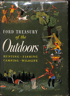"""Ford Treasury of the Outdoors: Hunting Fishing Camping Wildlife"" 1952"