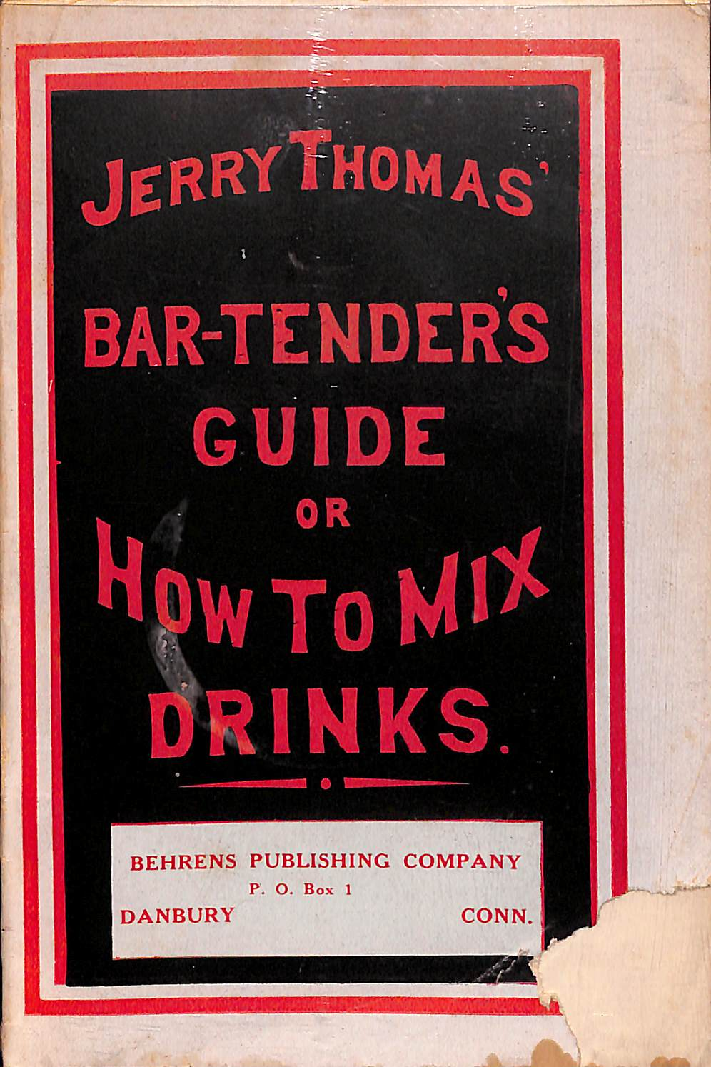"""Jerry Thomas' Bar-Tenders Guide: Or How To Mix Drinks"" 1887"