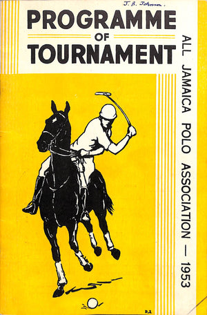 Programme of Tournament: All Jamaica Polo Association 1953