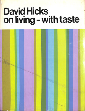 'David Hicks on Living- with Taste' (Inscribed!)