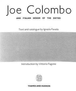 """Joe Colombo and Italian Design of the Sixties"""