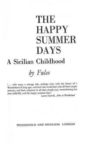 The Happy Summer Days: A Sicilian Childhood by Fulco Verdura