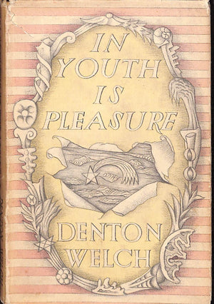 'In Youth is Pleasure' 1944 by Denton Welch (Sold!)