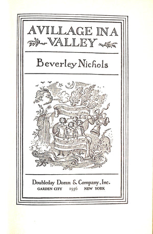 'A Village In A Valley' 1936 by Beverley Nichols w/ Decorations by Rex Whistler