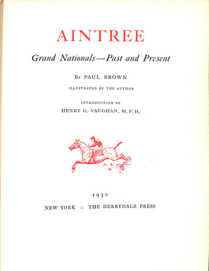 """Aintree: Grand Nationals Past and Present"" 1930 by Paul Brown"