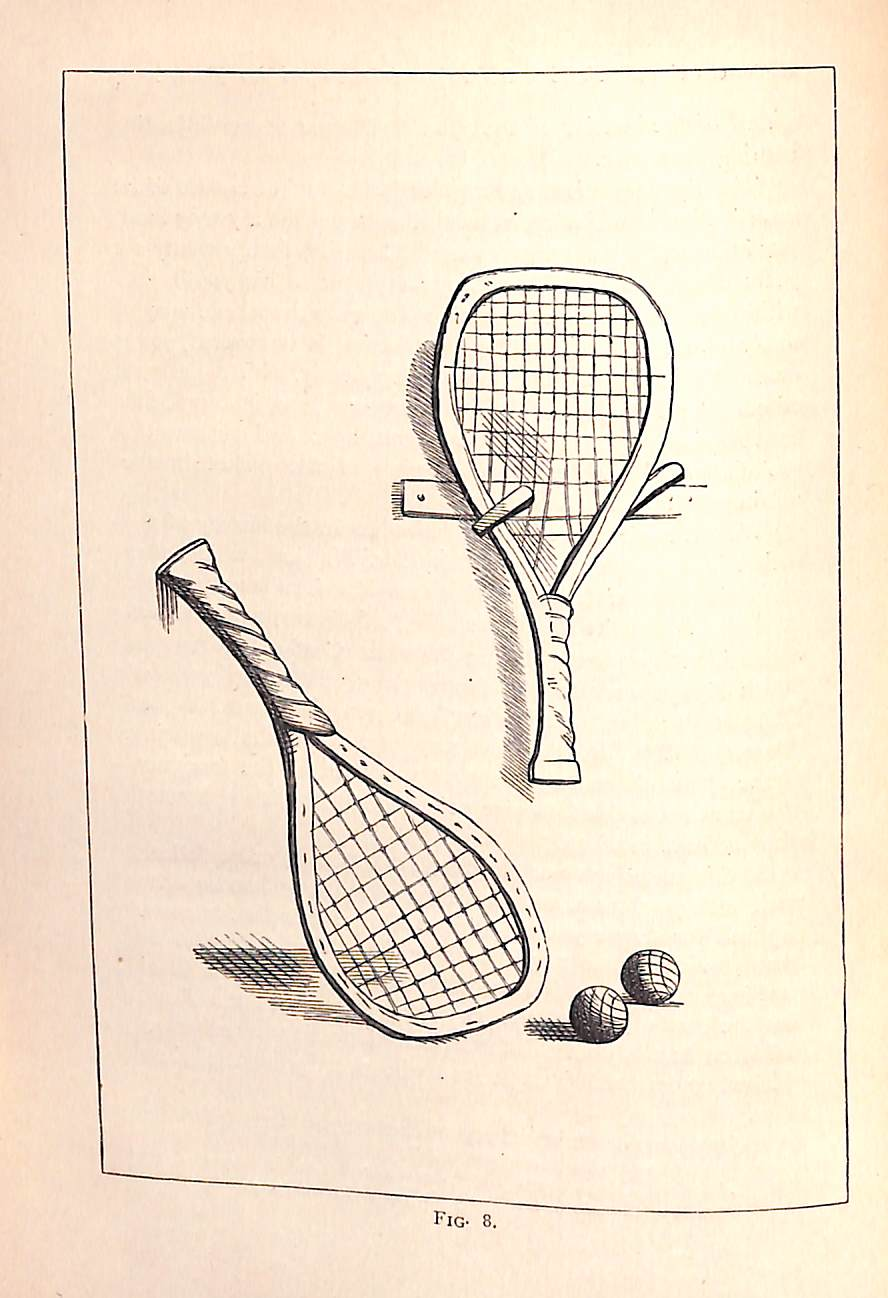 The Badminton Library of Sports and Pastimes: Tennis, Racquets