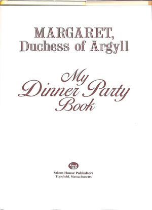"""My Dinner Party Book"" 1986 by Margaret, Duchess of Argyll w/ Cecil Beaton & Rene Bouche Portraits"