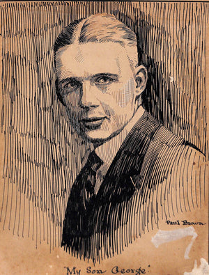 """My Son George"" 1921 Pen & Ink Portrait by Paul Brown"