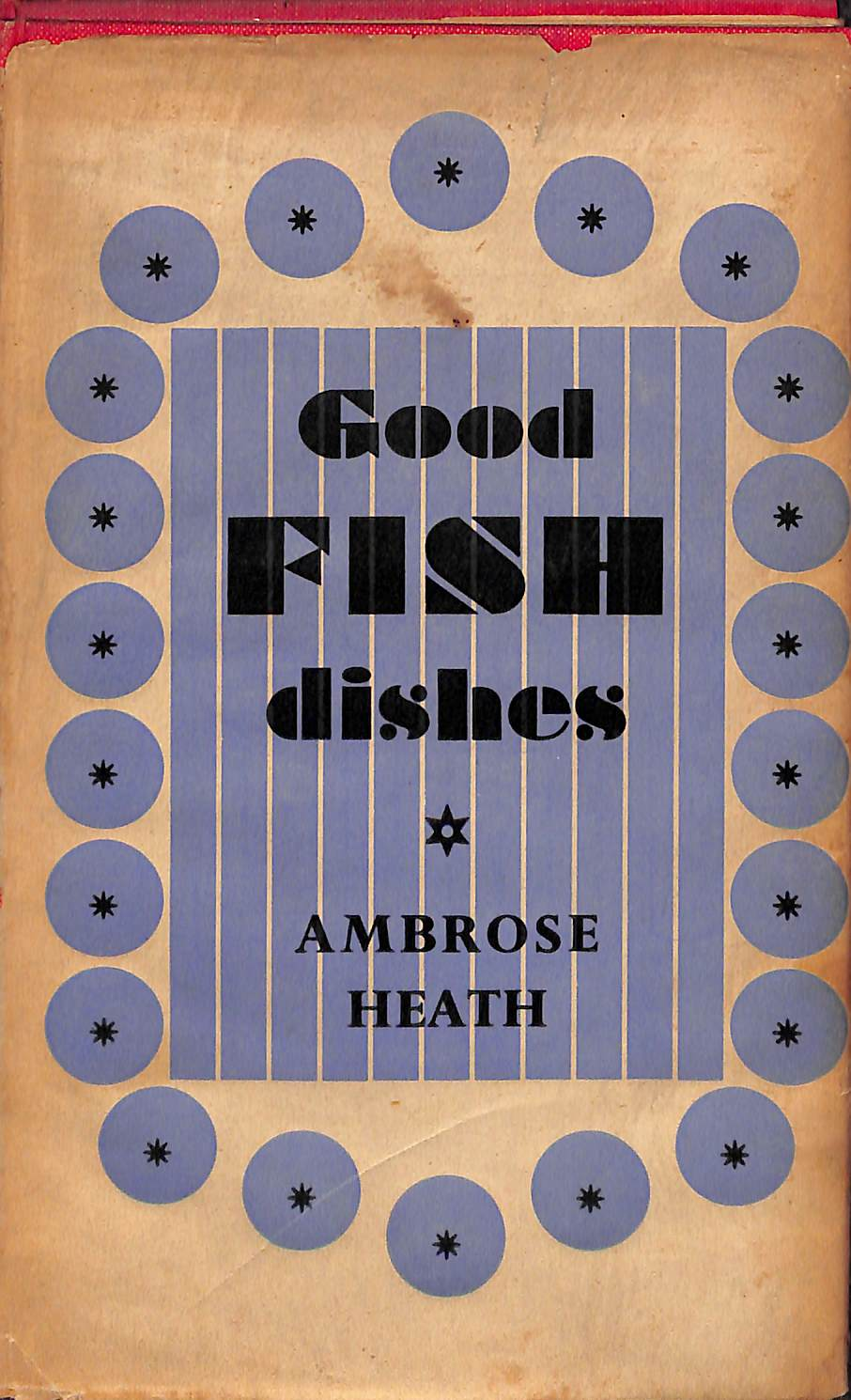 """Good Fish Dishes' 1946 3rd Imp by Ambrose Heath"
