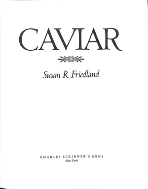 Caviar: A Cookbook with 100 Recipes