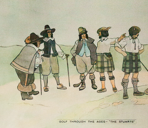 Golf Through The Ages- The Stuarts