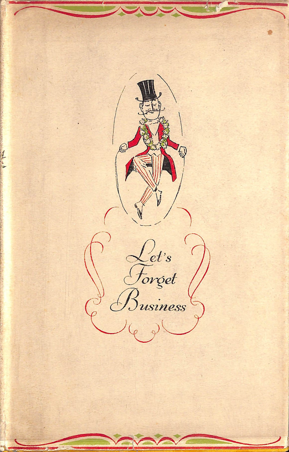 Let's Forget Business: The Commentaries of Fortnum & Mason