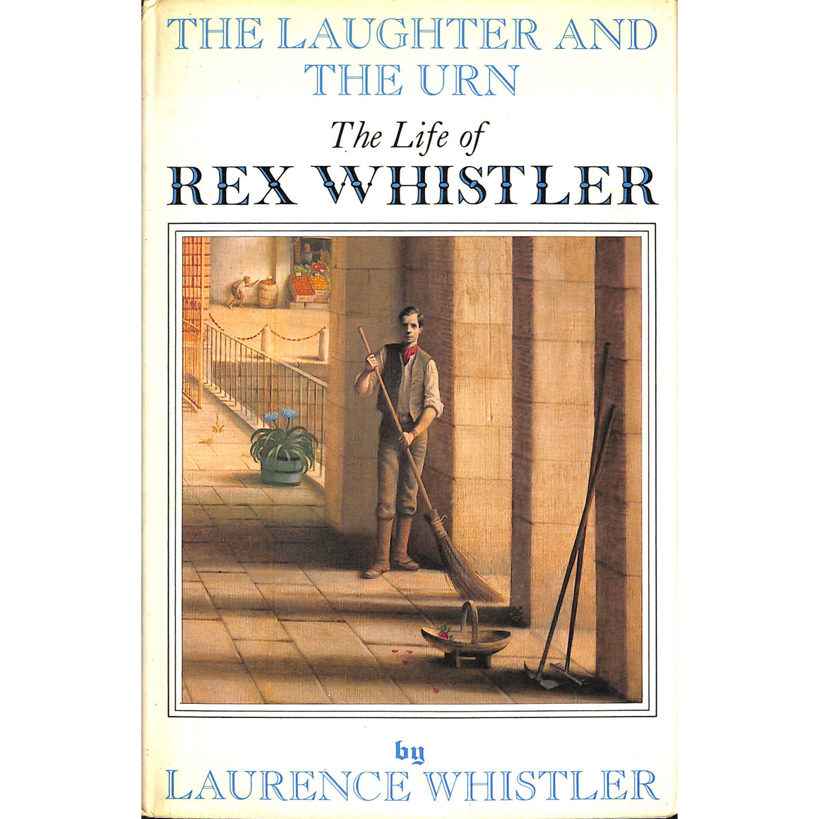 'The Laughter and the Urn: The Life of Rex Whistler'