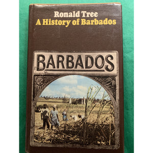A History of Barbados 1972 by Ronald Lambert Tree (Signed!)