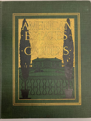 'American Estates and Gardens' 1904 by Barr Ferree