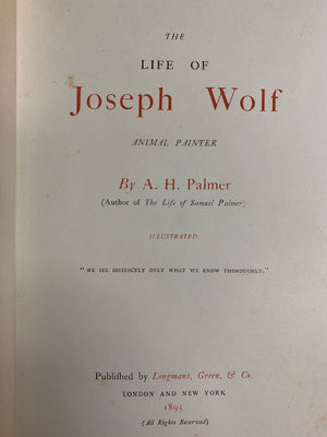 'The Life of Joseph Wolf by A.H. Palmer & The Horses of Conquest' by R.B. Cunninghame