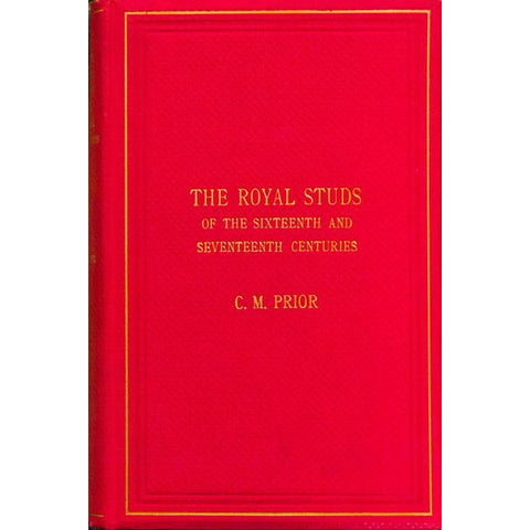 The Royal Studs of the Sixteenth and Seventeenth Century