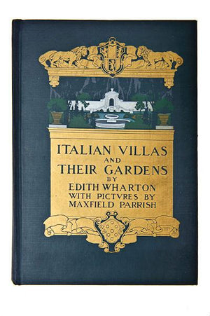 'Italian Villas and Their Gardens' by Edith Wharton w/ Pictures by Maxfield Parrish