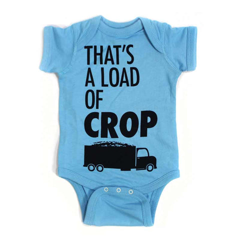 That's a Load of Crop Baby Onesie