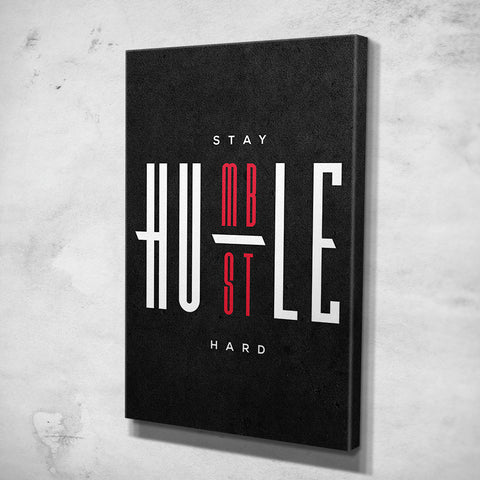 Stay Humble - Hustle Hard