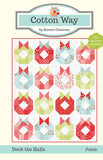Cotton Way Deck the halls Quilt Pattern Thimble Blossoms