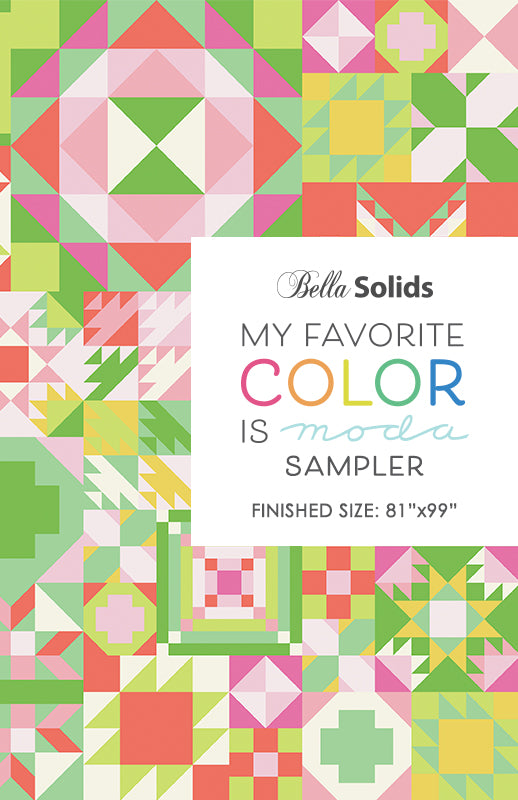 PREORDER - My Favorite Color is Moda - Moda Fabrics - Block of the Month Pattern Only