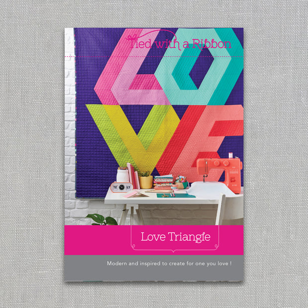Love Triangle - Quilt Pattern - Tied With a Ribbon - Paper Pattern