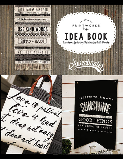 PRESALE - Printworks - Panel Idea Book with 8 patterns - Sweetwater for Moda - SW P273 - Pattern Book