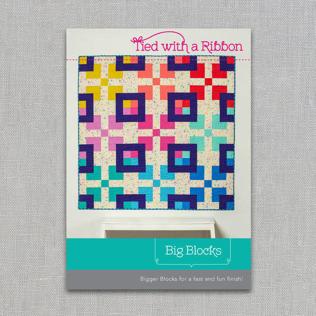 Big Blocks - Quilt Pattern - Tied With a Ribbon - Paper Pattern