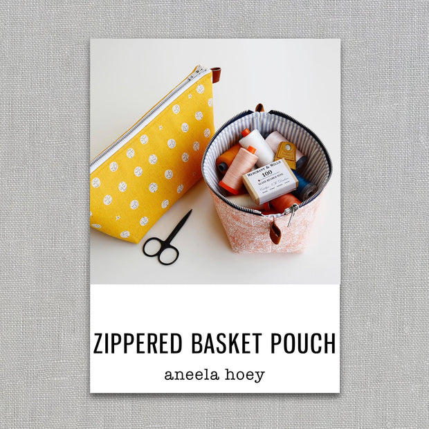 Zippered Basket Pouch - Sewing Pattern - Aneela Hoey - Paper Pattern