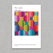 Oriana - Quilt Pattern - Lisa Hofmann-Maurer and Alison Glass - Paper Pattern