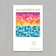 Sun Salutations - Quilt Pattern - Whole Circle Studio - Paper Pattern