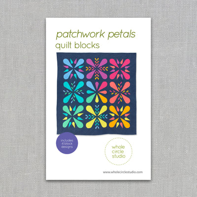 Patchwork Petals - Quilt Pattern - Whole Circle Studio - Paper Pattern
