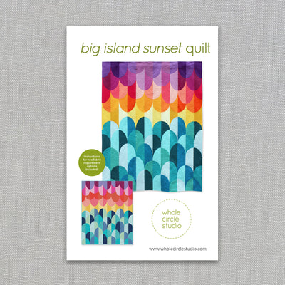 Big Island Sunset - Quilt Pattern - Whole Circle Studio - Paper Pattern