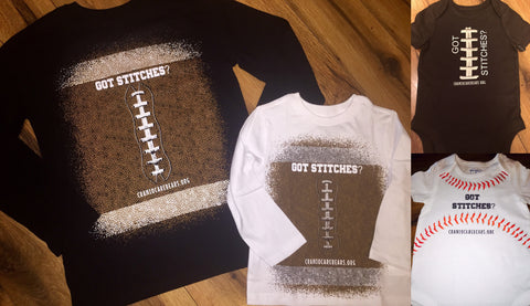 Got Stitches? Baseball/Football print Tshirts/Onsies