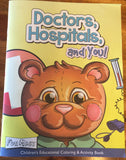 Doctors, Hospitals, and you! Children's Coloring Activity Book-FREE Shipping!