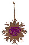Conquering Cranio One Skull at a Time Wooden Snowflake Ornament