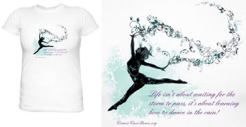 "Life isn't about waiting for the storm to pass, it's about learning how to dance in the rain"" - Woman's T-shirt"