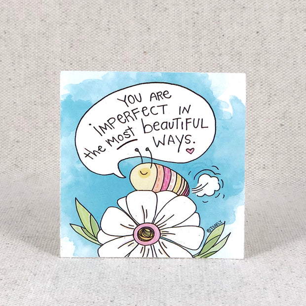 You Are Imperfect In The Most Beautiful Ways sticker by Teafly