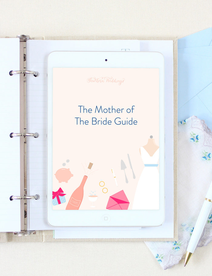 Mother of the Bride Guide by Southern Weddings
