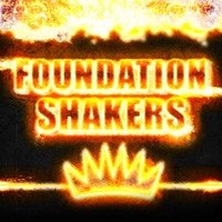Foundation Shakers